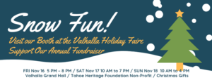 Holiday Faire Fundraiser @ Valhalla Tahoe Grand Hall
